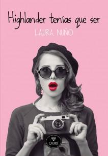 Laura Nuño - Highlander tenías que ser