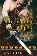 El Highlander enemigo