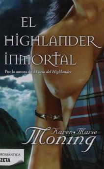 Karen Marie Moning - El highlander inmortal