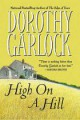 Dorothy Garlock - High on a Hill