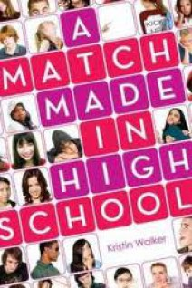 Kristin Walker - A Match Made in High School