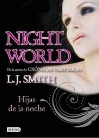 Night world 1. Hijas de la noche.
