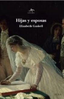 Elizabeth Gaskell - Hijas y esposas