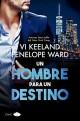 Penelope Ward y Vi Keeland - Un hombre para un destino