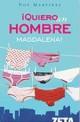 Noe Martínez - ¡Quiero un hombre magdalena!