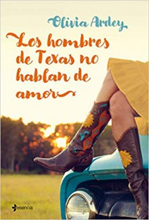 Olivia Ardey - Los hombres de Texas no hablan de amor