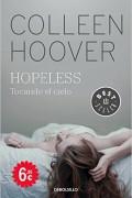 Hopeless. Tocando el cielo