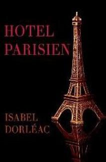 Isabel Dorléac - Hotel Parisien