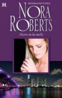 Nora Roberts - Humo en la noche
