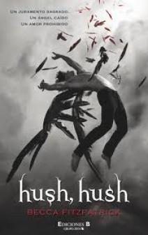 Becca Fitzpatrick - Hush, hush