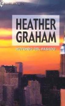 Heather Graham - Huyendo del pasado