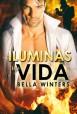 Bella Winters - Iluminas mi vida