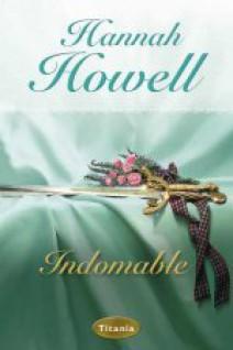Hannah Howell - Indomable
