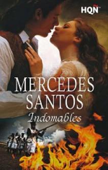 Mercedes Santos - Indomables
