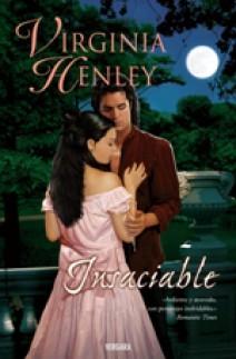 Virginia Henley - Insaciable