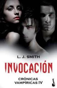 Crónicas Vampíricas 4. Invocación