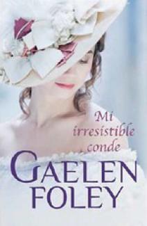 Gaelen Foley - Mi irresistible conde