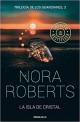 Nora Roberts - La isla de cristal
