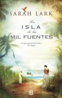 Sarah Lark - La isla de las mil fuentes