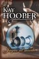 Kay Hooper - Jaque al miedo
