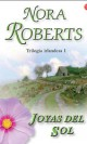 Nora Roberts - Joyas del sol