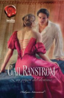 Gail Ranstrom - Las joyas del destino