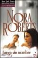 Nora Roberts - Juego sin nombre