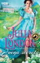 Julia London - Juego Secreto