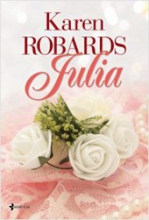 Karen Robards - Julia