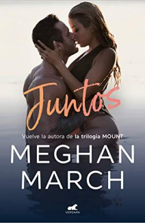 Meghan March - Juntos