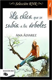 Ana Álvarez - La chica que se subía a los árboles