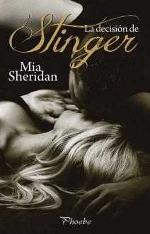 Mia Sheridan - La decisión de Stinger