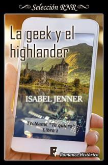 Isabel Jenner - La geek y el highlander