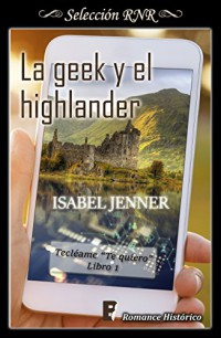 La geek y el highlander