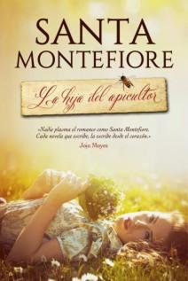 Santa Montefiore - La hija del apicultor