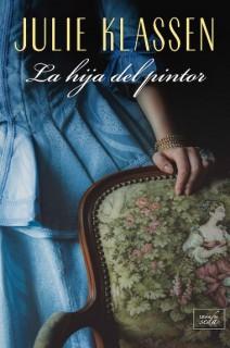 Julie Klassen - La hija del pintor