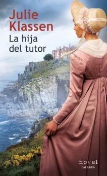 Julie Klassen - La hija del tutor