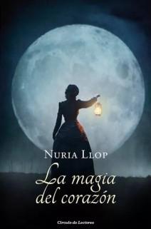 Nuria Llop - La magia del corazón