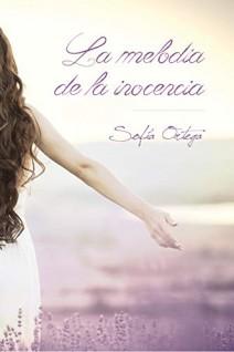 Sofía Ortega - La melodía de la inocencia