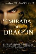 La mirada del dragón