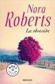 Nora Roberts - La obsesión