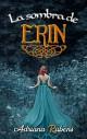 Adriana Rubens - La sombra de Erin