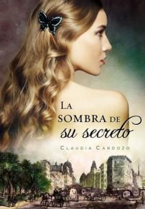 Claudia Cardozo - La sombra de su secreto