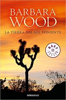 Bárbara Wood - La tierra del sol poniente