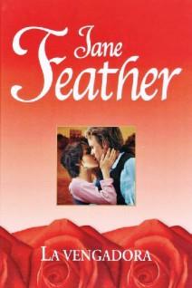 Jane Feather - La vengadora