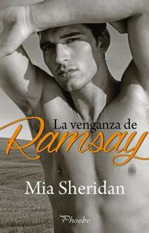 Mia Sheridan - La venganza de Ramsay