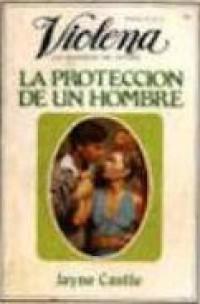 La protección de un hombre