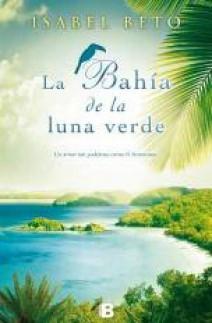 Isabel Beto - La bahía de la luna verde
