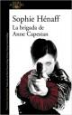 Sophie Hénaff - La Brigada de Anne Capestan