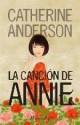 Catherine Anderson - La canción de Annie